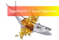 Supplements to Lower Triglycerides