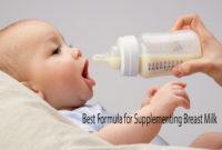 Best Formula for Supplementing Breast Milk-1